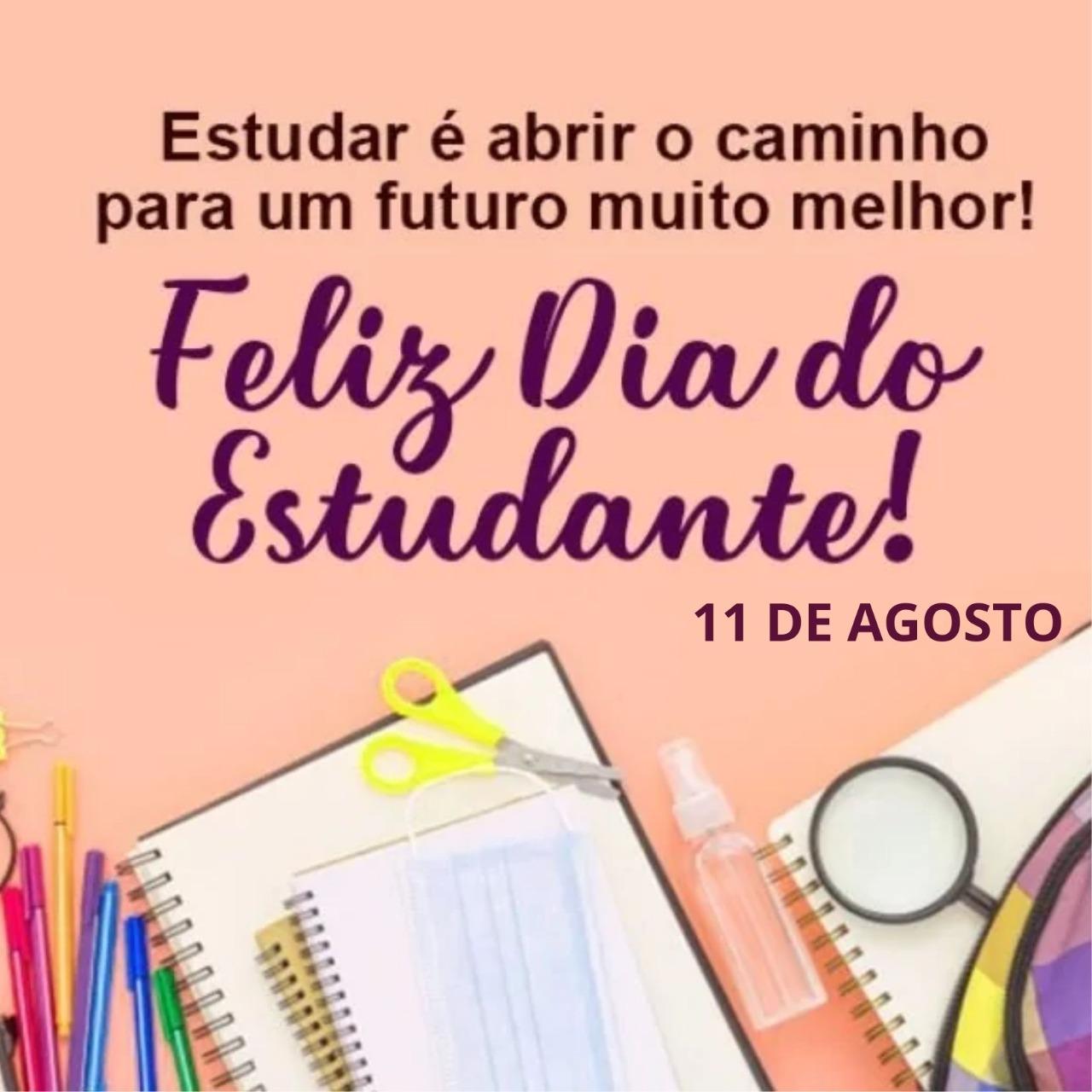 Feliz Dia do Estudante!
