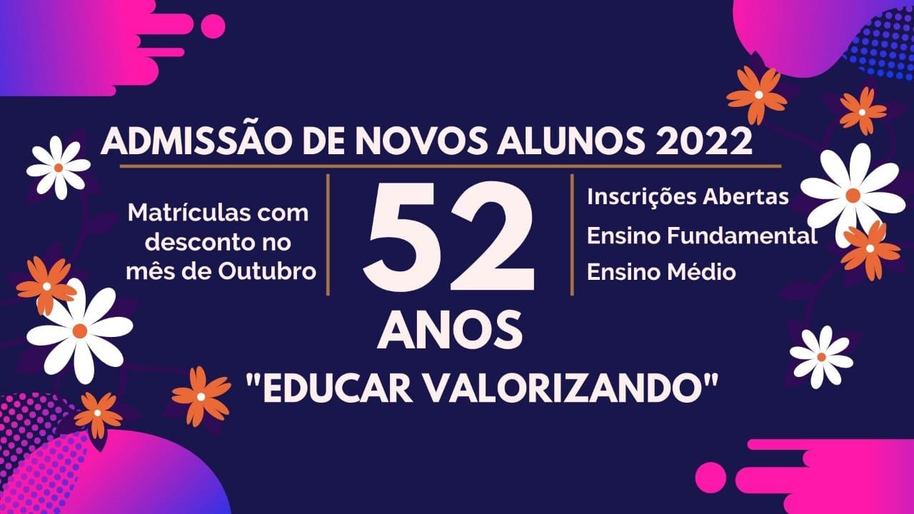 PROCESSO DE ADMISSÃO DE NOVOS ALUNOS PARA 2022