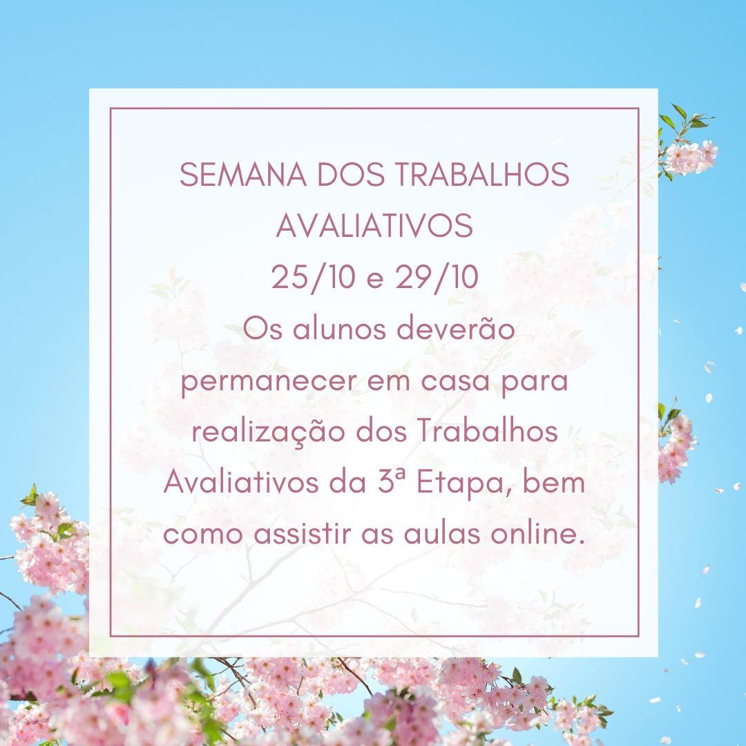 TRABALHOS AVALIATIVOS 25/10 A 29/10